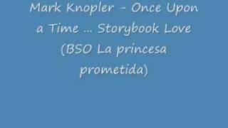 Mark Knopler - Once Upon a time BSO Princesa Prometida