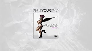 Cal Strange - She's Fly Ft Jai Deezy