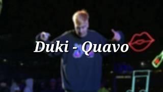 DUKI - QUAVO (Letra + Descarga)
