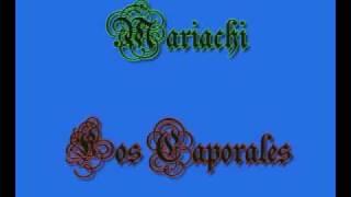 Mariachi Los Caporales  El Gustito