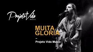 Projeto Vida Music - Muita Glória