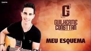 Guilherme Consttan - Meu Esquema (Audio Oficial)