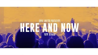 Here and Now (Official Lyric Video)