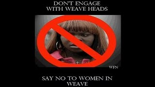 JUST SAY NO TO WEAVE!