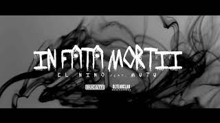 El Nino feat. Mutu - In fata mortii (2008)