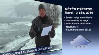 MÉTÉOExpress 13 déc 2016- Télé-Soleil- St-Maxime-du-Mont-Louis
