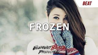 Deep Powerful Inspirational Beautiful Hip Hop Instrumental 2016 - Frozen