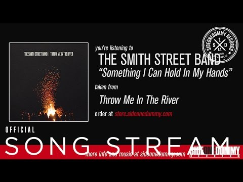the-smith-street-band-something-i-can-hold-in-my-hands-sideonedummy
