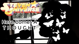 Steven Universe - Here Comes a Thought (Cover by Caleb Hyles)