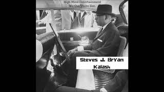 Steves J  Bryan - Kalash