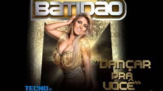 Dançar Pra Você - Banda Batidão