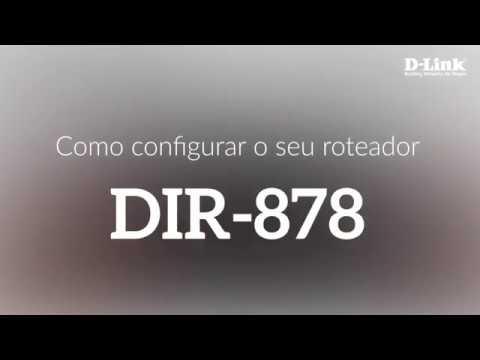 Como configurar o seu roteador DIR-878
