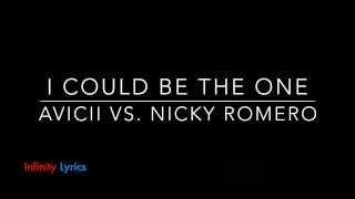 I Could Be the One | Avicii vs Nicky Romero [LYRICS] HD/HQ