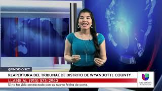 REAPERTURA DEL TRIBUNAL DE DISTRITO DE WYANDOTTE COUNTY