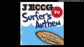 J Boog - Surfer's Anthem (ft. Fiji) - Single