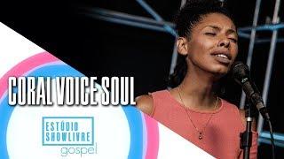 """""""Não pare"""" - Coral Voice Soul no Estúdio Showlivre Gospel 2018"""