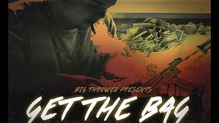 Big Throwed - Get The Bag (Prod By DJ lil Sprite) (NEW 2017)