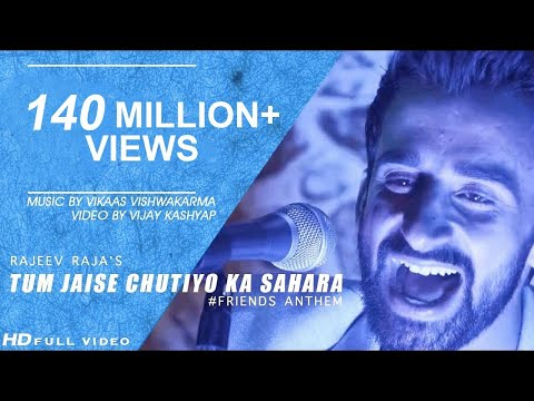 Tum Jaise Chutiyo Ka Sahara Lyrics - Friends Anthem | Rajeev