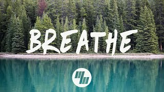 Módl - Breathe (Lyrics / Lyric Video)