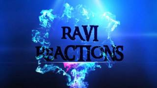 Ravi Reactions - Channel Info Trailer