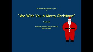 We wish you a merry Christmas - Instrumental + lyrics - traditional