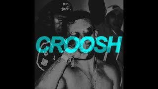 Croosh - woah (Lyrics)