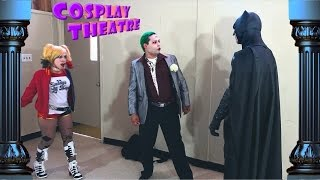 Cosplay Theatre #1: A Little Respect (feat. Harley Quinn)