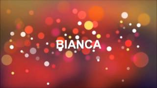 FELIZ ANIVERSÁRIO BIANCA