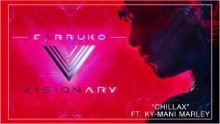 Chillax: Farruko ft  Ky Mani Marley