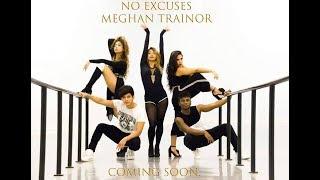 No Excuses - Meghan Trainor | Preksha Negandhi Choreography |