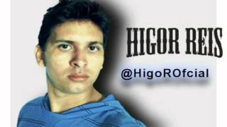 Assim vc mata o papai(Cover) - Higor Reis