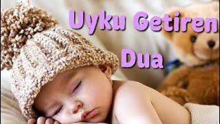 Uyku Getiren Dua / Uyku Duası