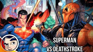 Superman Vs Deathstroke - Rebirth Complete Story