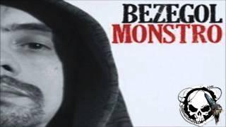 Bezegol - Fora da Lei