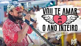 Bell Marques - Vou Te Amar O Ano Inteiro - Carnaval 2017