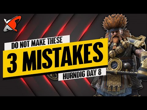 3 MISTAKES TO AVOID TODAY !! | Hurndig Day 8 | BGE's Guides | RAID: Shadow Legends