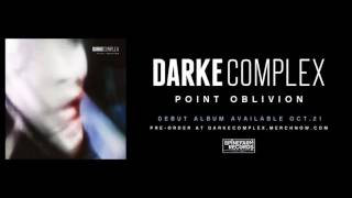 Darke Complex - 10. Cold Blooded - [Point Oblivion]