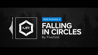 Fivefold - Falling In Circles [HD]