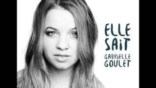 Gabrielle Goulet - Perdu l'envie