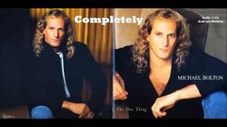 Completely - Michael Bolton (The One Thing) - Gruß von Matthias (Audio: 1,13x)