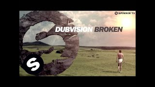 DubVision - Broken (OUT NOW)