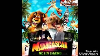 Ed Lemond Fechadao com Dj Marquinhus Madagascar 01072016