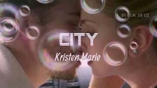 Tradução City kristen marie