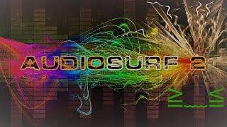 Audiosurf 2 - Treyy G & Mike Emilio ft. Frankie Carrera ~ Numb