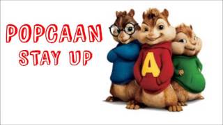Popcaan - Stay Up (Chipmunks Version)