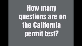 How many questions are on the California DMV permit test 2019