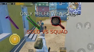 [Lil Kamy] PUBG MOBILE - ONLY MELEE WEAPONS!