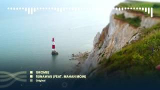 Gromee - Runaway (feat  Mahan Moin)