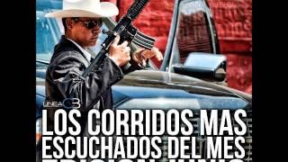 LOS CORRIDOS MAS ESCUCHADOS DEL MES -- EDICION JUNIO (2014)