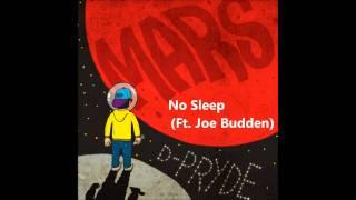D-Pryde - No Sleep (Ft. Joe Budden) *2011*